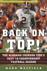 Back on Top!: The Alabama Crimson Tide's 2015-16 Championship Football Season Cover Image