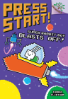 Super Rabbit Boy Blasts Off!: A Branches Book (Press Start! #5) (Library Edition) Cover Image