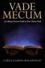 Vade Mecum: An Always-Present Guide to Your Divine Path Cover Image