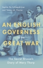 An English Governess in the Great War: The Secret Brussels Diary of Mary Thorp Cover Image