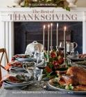 The Best of Thanksgiving (Williams-Sonoma): Recipes and Inspiration for a Festive Holiday Meal Cover Image