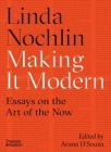 Making It Modern: Essays on the Art of the Now Cover Image