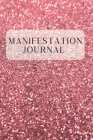 Manifestation Journal: An Affirmation and Scripting Workbook using The Divine Law of Attraction Cover Image