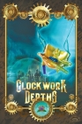 Clockwork Depths: An Undersea Steampunk Roleplaying Game Cover Image