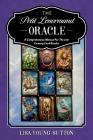 The Petit Lenormand Oracle: A Comprehensive Manual For the 21st Century Card Reader Cover Image