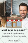 Meet Your Community: A Guide to Implementing Local SEO for Your Business Cover Image