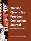 Warrior Chronicles Freedom Companion Journal: Kingdom Warrior Encounters Cover Image