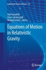 Equations of Motion in Relativistic Gravity (Fundamental Theories of Physics #179) Cover Image
