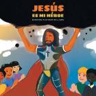 Jesús Es Mi Héroe Cover Image