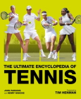 The Ultimate Encyclopedia of Tennis Cover Image