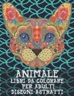 Libri da colorare per adulti - Disegni astratti - Animale Cover Image