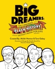 Big Dreamers: The Canadian Black History Activity Book for Kids Volume 1 Cover Image