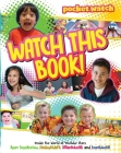 Watch This Book!: Inside the World of YouTube Stars Ryan ToysReview, HobbyKidsTV, JillianTubeHD, and EvanTubeHD (pocket.watch) Cover Image