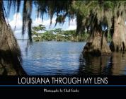 Louisiana Through My Lens Cover Image