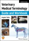 Veterinary Medical Terminology Guide and Workbook Cover Image