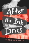 After the Ink Dries Cover Image