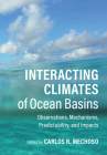Interacting Climates of Ocean Basins: Observations, Mechanisms, Predictability, and Impacts Cover Image