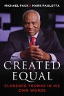 Created Equal: Clarence Thomas in His Own Words Cover Image