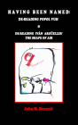 Having Been Named: Dereading POPOL VUH & De-reading Iván Argüelles' THE SHAPE OF AIR. With an Introduction, Una Otreidad Lingüística, by Cover Image