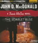 The Scarlet Ruse (Travis McGee Mysteries (Audio) #14) Cover Image