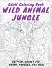 Wild Animal Jungle - Adult Coloring Book - Buffalo, Guinea pig, Rhino, Panther, and more Cover Image