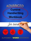 Advanced Cursive Handwriting Workbook for teens: Cursive Handriting Practice for middle school students with guide and inspiring quotes dot to dot cur (Cursive Writing #2) Cover Image