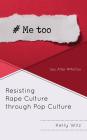 Resisting Rape Culture Through Pop Culture: Sex After #Metoo Cover Image