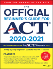 The Official Beginner's Guide for ACT 2020-2021 Cover Image
