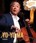 Yo-Yo Ma: Cellist Cover Image