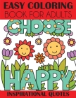 Easy Coloring Book for Adults: Inspirational Quotes Cover Image