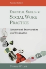 Essential Skills of Social Work Practice: Assessment, Intervention, and Evaluation Cover Image
