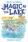 Magic by the Lake (Tales of Magic #2) Cover Image