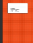 Graph Paper Composition Notebook: Orange, Grid Paper Notebook, Quad Ruled, 4 Square Per Inch (4x4), 100 Sheets, 200 pages (Large, 8.5 x 11) Cover Image