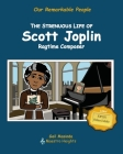 The Strenuous Life of Scott Joplin: Ragtime Composer Cover Image