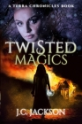 Twisted Magics Cover Image