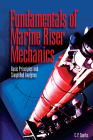 Fundamentals of Marine Riser Mechanics: Basic Principles and Simplified Analysis [With CDROM] Cover Image