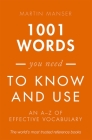 1001 Words You Need to Know and Use: An A-Z of Effective Vocabulary Cover Image