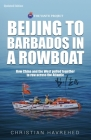 Beijing to Barbados in a Rowboat: The true story of how China and the West pulled together to row across the Atlantic Cover Image