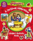 The Beginner's Bible: A Christmas Celebration Sticker and Activity Book Cover Image