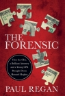 The Forensic: How the CIA, a Brilliant Attorney and a Young CPA Brought Down Howard Hughes Cover Image