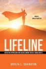 Lifeline: Defeating Depression and Suicide Among Teens & Young Adults: Project: Your Life Matters Cover Image