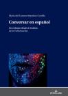 Conversar En Español: Un Enfoque Desde El Análisis de la Conversación Cover Image