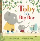 Toby Is a Big Boy Cover Image