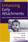 Enhancing Early Attachments: Theory, Research, Intervention, and Policy (The Duke Series in Child Development and Public Policy) Cover Image