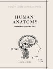 Human Anatomy Coloring Book: Human Anatomy Activity Book: An Easy And Simple Way To Learn About Human Anatomy, Anatomy Coloring Book 32 pages in 8. Cover Image