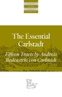 The Essential Carlstadt: Fifteen Tracts by Andreas Bodenstein (Carlstadt) Von Karlstadt (Classics of the Radical Reformation) Cover Image