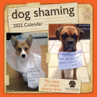 Dog Shaming 2022 Mini Wall Calendar Cover Image