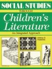 Social Studies Through Children's Literature Cover Image