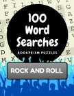 100 Word Searches: Rock and Roll: Addictive Word Puzzles for Rockers of All Ages Cover Image