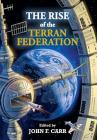 The Rise of the Terran Federation Cover Image